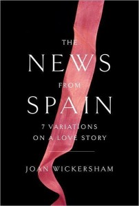 new from spain-joan-wickersham-